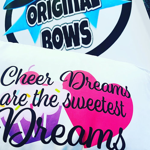 Cheer Dreams are the Sweetest Dreams Standard Pillow Case