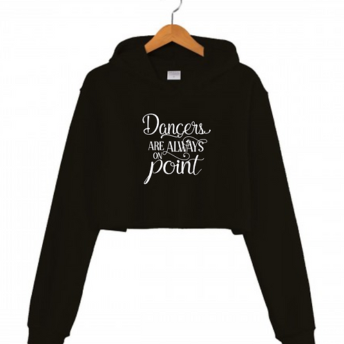 Dancers are always on Point Black Cropped hoodie