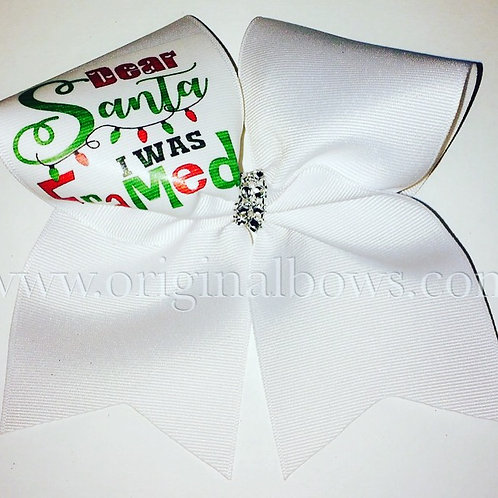 Dear Santa, I was FRAMED White Cheer Bow Christmas