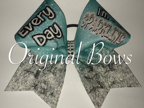 Every Day I'm Sparkling teal Diamonds Glitter Cheer Bow