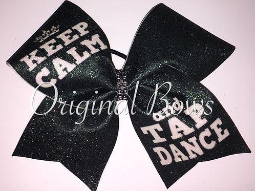 Keep Calm and TAP DANCE Black Glitter Bow