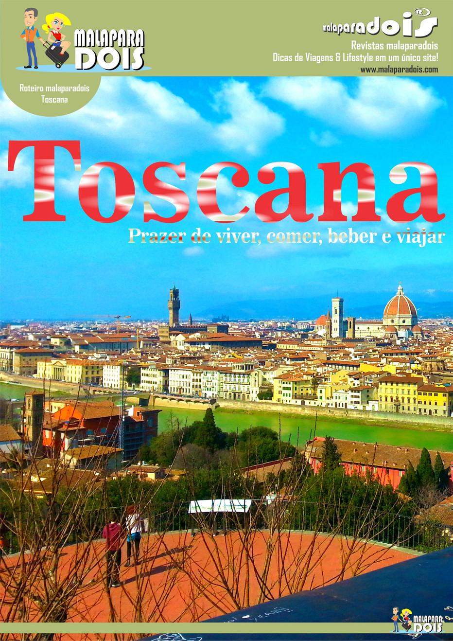 Toscana   prazer de viver, comer, beber e viajar