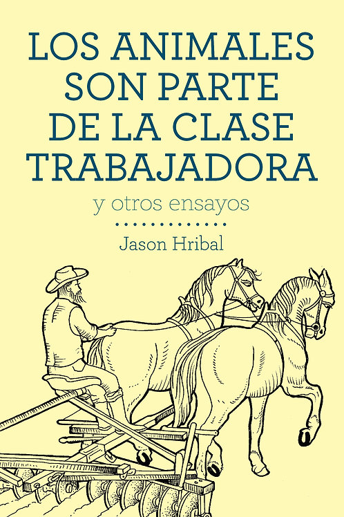 Libro LOS ANIMALES SON PARTE DE LA CLASE TRABAJADORA