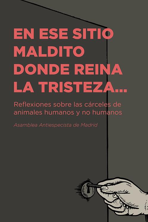 Libro EN ESTE SITIO MALDITO DONDE REINA LA TRISTEZA