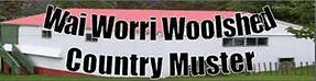 wai worri woolshed country muster, woolshed country muster, country music entertainment, country music muster, country music festivals, country muster, country music fests