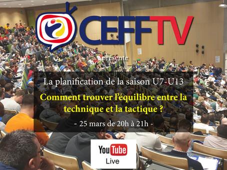 CEFF TV: Comment trouver l'équilibre entre la technique et la tactique ?