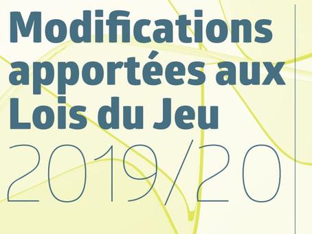 MODIFICATIONS DES LOIS DU JEU POUR 2019/2020