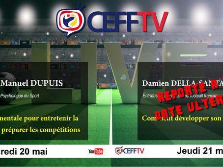CEFF TV: Le LIVE de Damien Della-Santa reporté à une date ultérieure