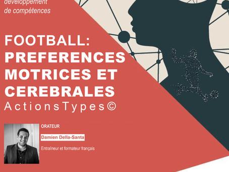 Formation: Préférences motrices et cérébrales ActionTypes appliquées au football