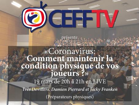 CEFF TV: Comment maintenir la condition physique de vos joueurs avec le coronavirus ?