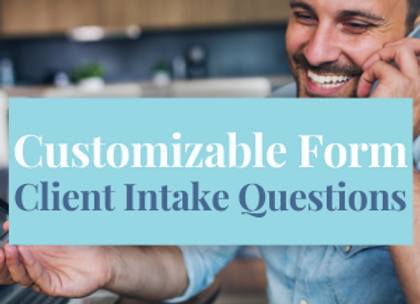 Customizable Template: Client Intake Questions