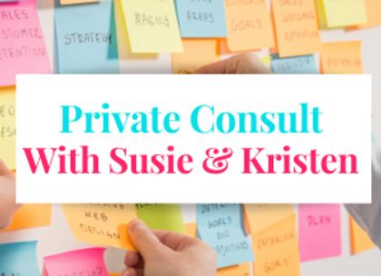 Consultation with Susie & Kristen