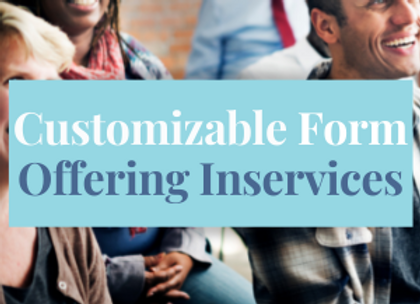 Customizable Template: Offering Inservices