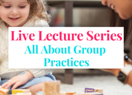 Members Only Live Lecture: Group Practices