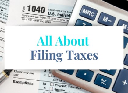 All About Filing Taxes