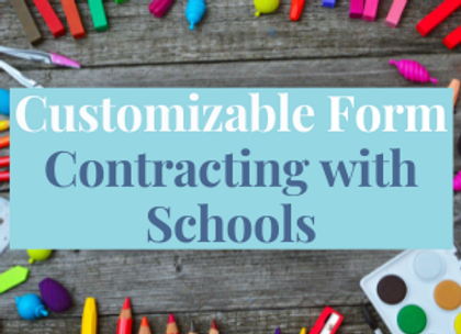 Customizable Template: Contracting With Schools
