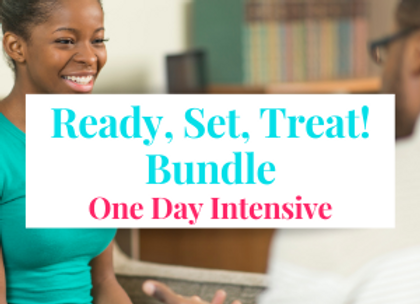 Ready, Set, Treat! Academy Bundle One Day Intensive - AUGUST 16