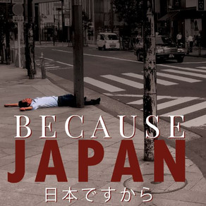 Because Japan: Brit's Hilarious, Unabashed Account of Expat Life in Japan