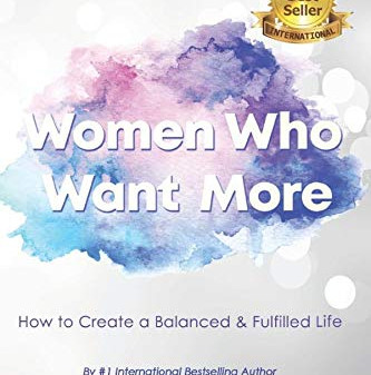 Women Who Want More: Doctor's Empowering New Book