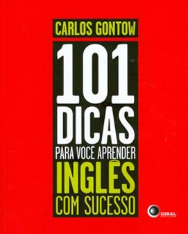 """""""101 Dicas Para Você Aprender Inglês com Sucesso"""""""