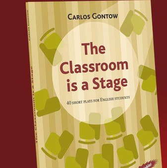 """""""The Classroom is a Stage"""""""