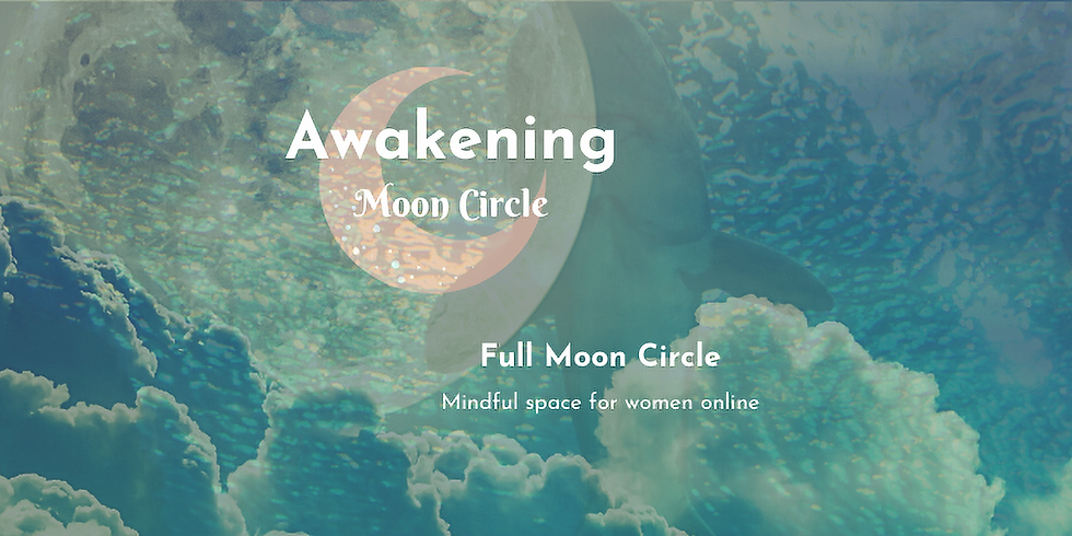 Full Sturgeon Moon Circle - Mindful Space for Women Online