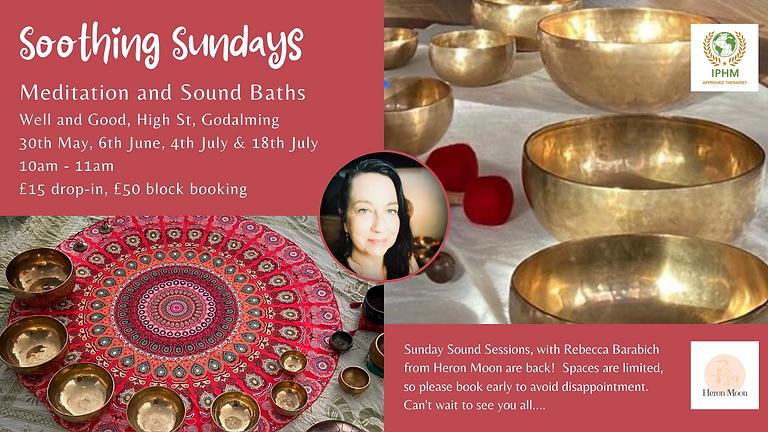 Soothing Sundays - Meditation and Sound Bath