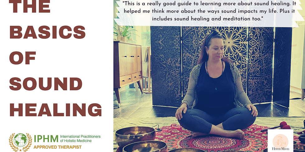 The Basics of Sound Healing - Online - FREE INFO SESSION