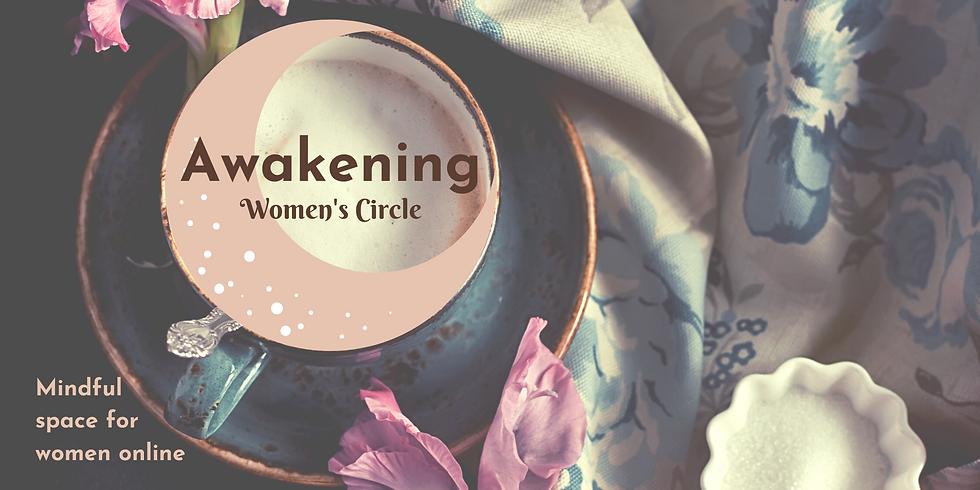 Awakening Women's Circle - Self Care