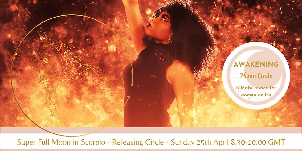 Super Full Moon in Scorpio - Online Women's Circle