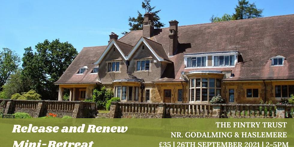 Release and Renew Mini-Retreat
