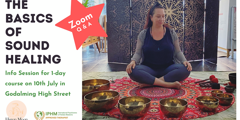 Info Session / Q&A for The Basics of Sound Healing - Godalming on 10th July