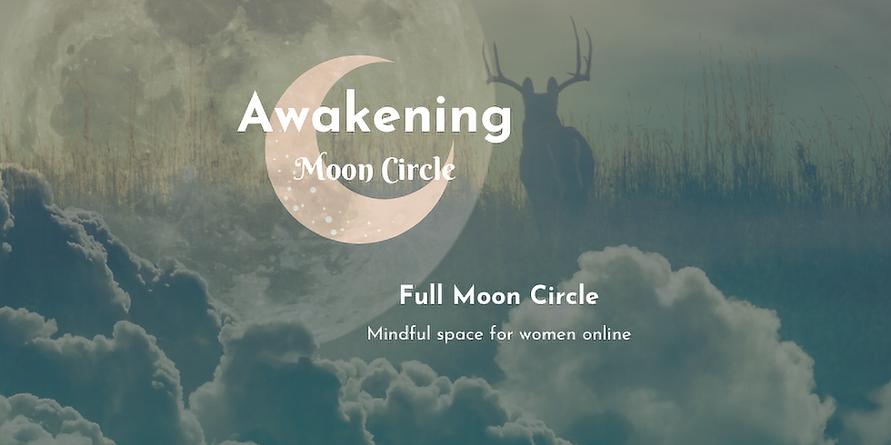 Full Buck Moon Circle - Relax and Recharge