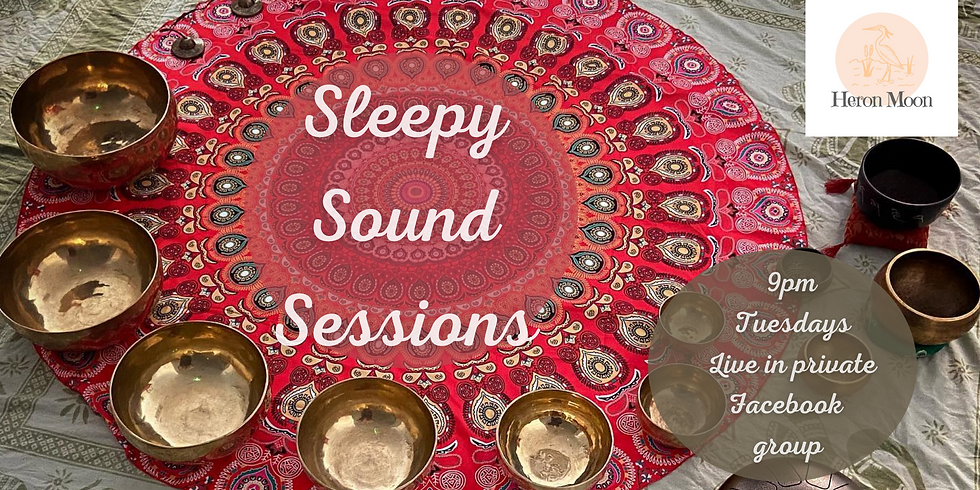 Sleepy Sound Sessions - £7
