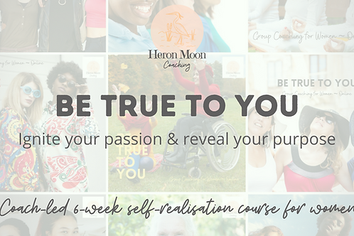 Be True to You - self-guided course