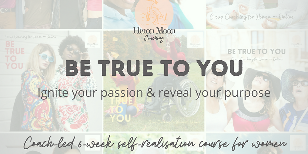 Be True to You - FREE Taster and Info Session