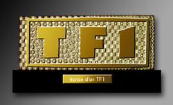 Ecran d'or TF1