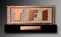 Ecran de bronze TF1