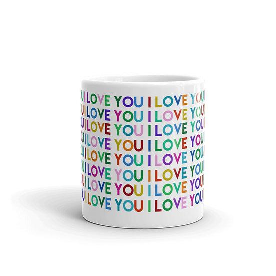 I Love You / Glossy Ceramic Mug