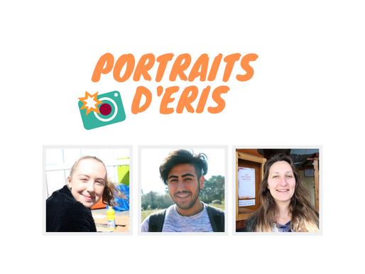 Portraits bénévoles, participants et équipe ERIS #1