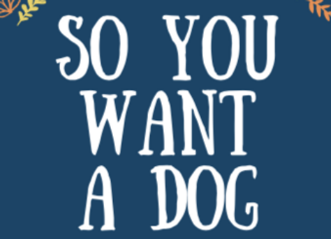 So You Want A Dog eBook