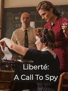 Liberté: A Call to Spy (2019)