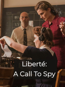 Liberté: A Call to Spy (2019)