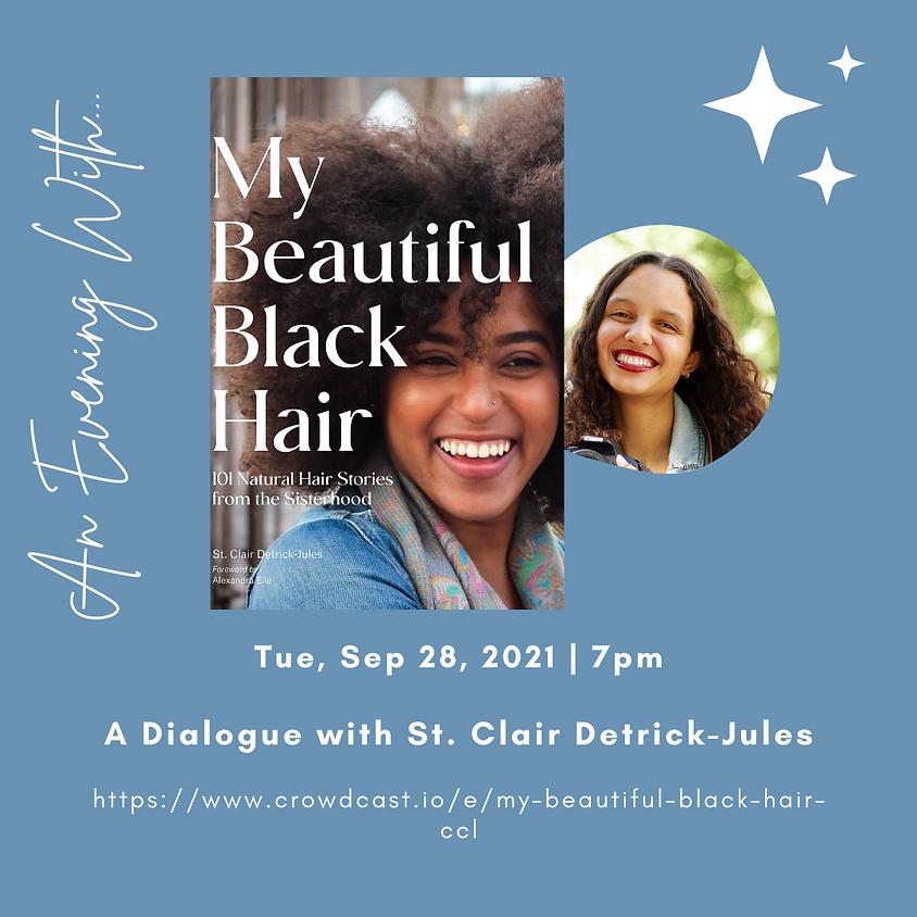 Author Talk: My Beautiful Black Hair | St. Clair Detrick-Jules