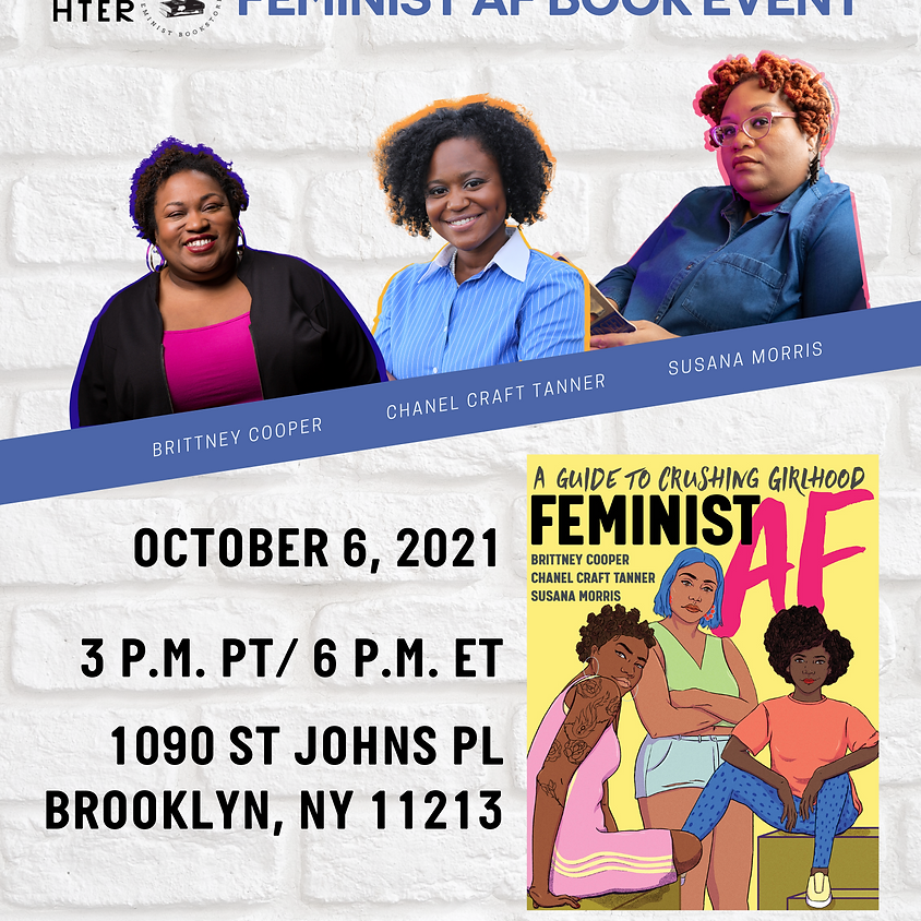 SOLD OUT   *IN-PERSON* Author Talk: Feminist AF: A Guide to Crushing Girlhood