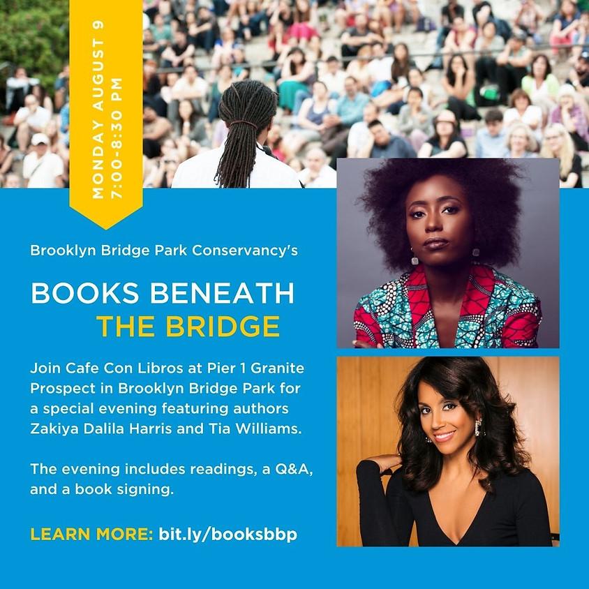 *IN-PERSON* Zakiya Dalila Harris & Tia Williams @ Books Beneath the Bridge