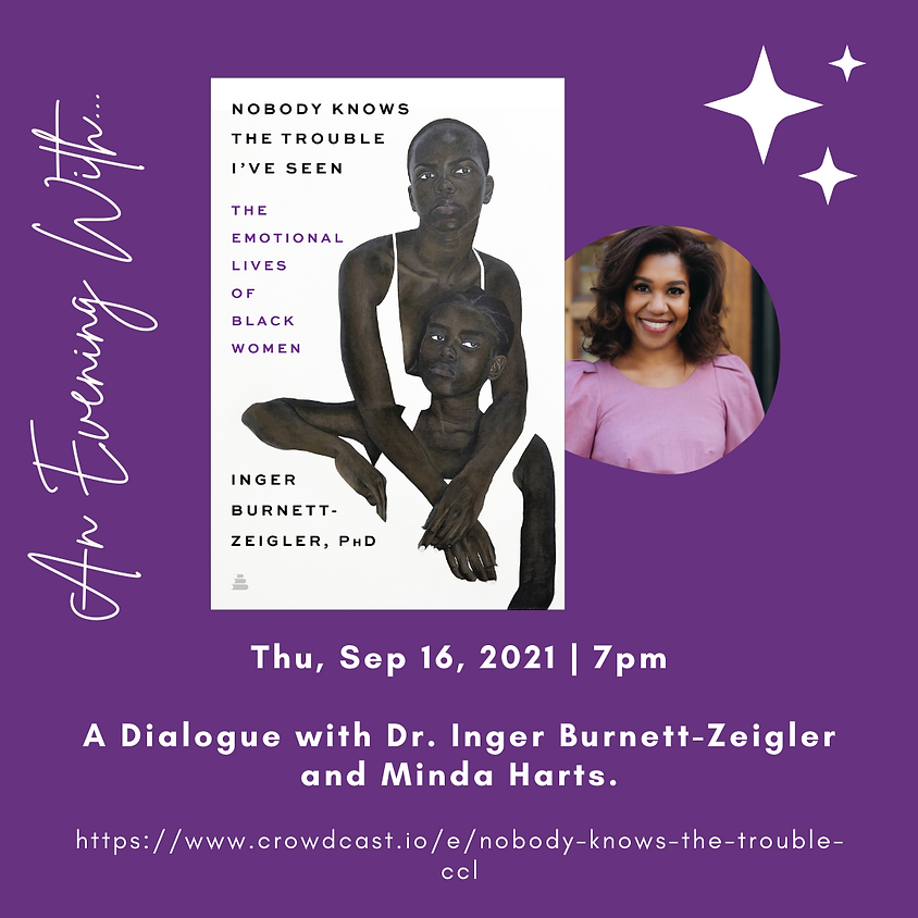 Author Talk: Nobody Knows The Trouble I've Seen | Dr. Inger Burnett in conversation with Minda Harts