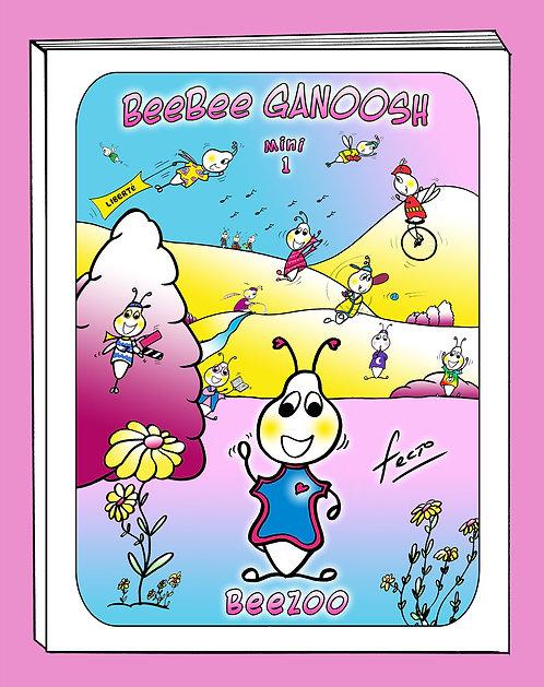 BeeBee Ganoosh Mini 1: Beezoo (Français)