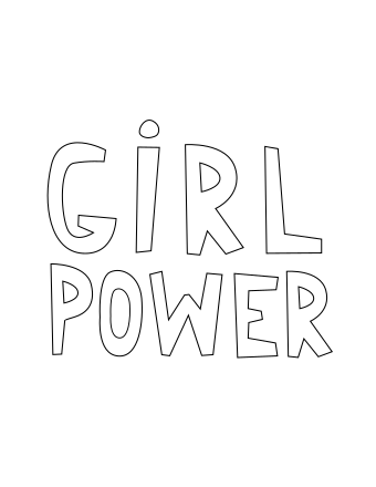 GIRL POWER - Coloring Page Printable