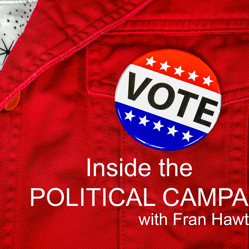 Shared Wisdom: Inside the Political Campaign with Fran Hawthorne